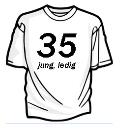35 jung ledig Shirt