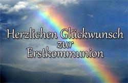 Regenbogen mit Erkommunionsglückwünsche